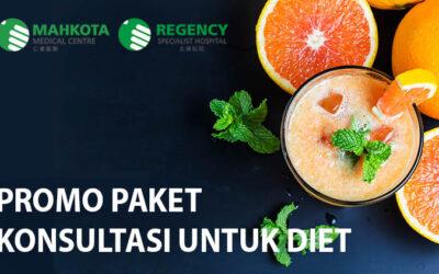 Promo Paket Konsultasi Untuk Diet (Mahkota Medical Centre)