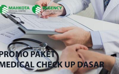 Promo Medical Check Up Paket Dasar di (Regency Specialist Hospital)