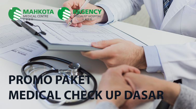 Promo Medical Check Up Paket Dasar di (Regency Specialist Hospital)