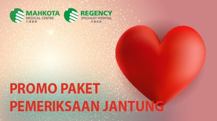 Read more about the article Promo Paket Pemeriksaan Jantung Lengkap (Regency Specialist Hospital)
