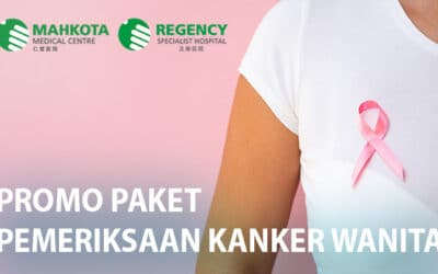 Paket Pemeriksaan Kanker Wanita (Regency Specialist Hospital)