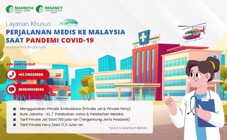 Read more about the article Keberangkatan Berobat ke Malaysia Bisa Dilakukan Selama Pandemi Via Private Ferry
