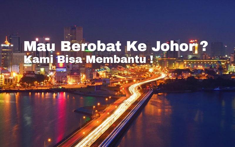 Read more about the article Berobat Ke Johor Malaysia